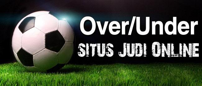 Over Under Situs Judi Online